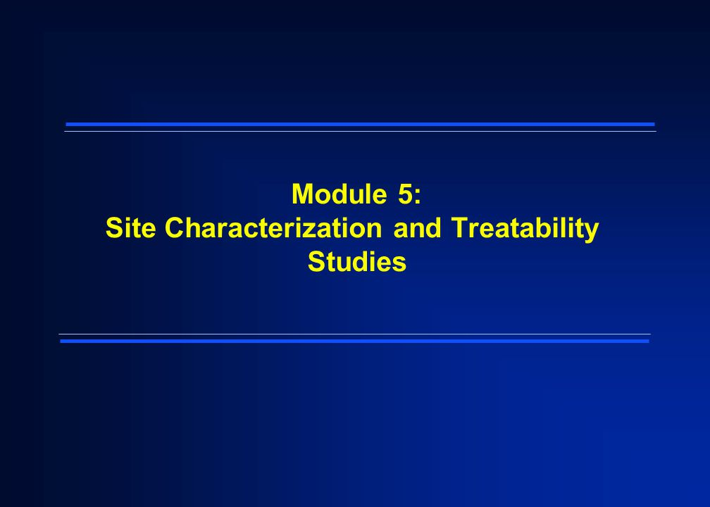 32 Exercise 4: Case Study on Scoping and Site Characterization Exercise Objectives: – Provides practice carrying out a site characterization – Reinforce the main objectives of the site characterization module
