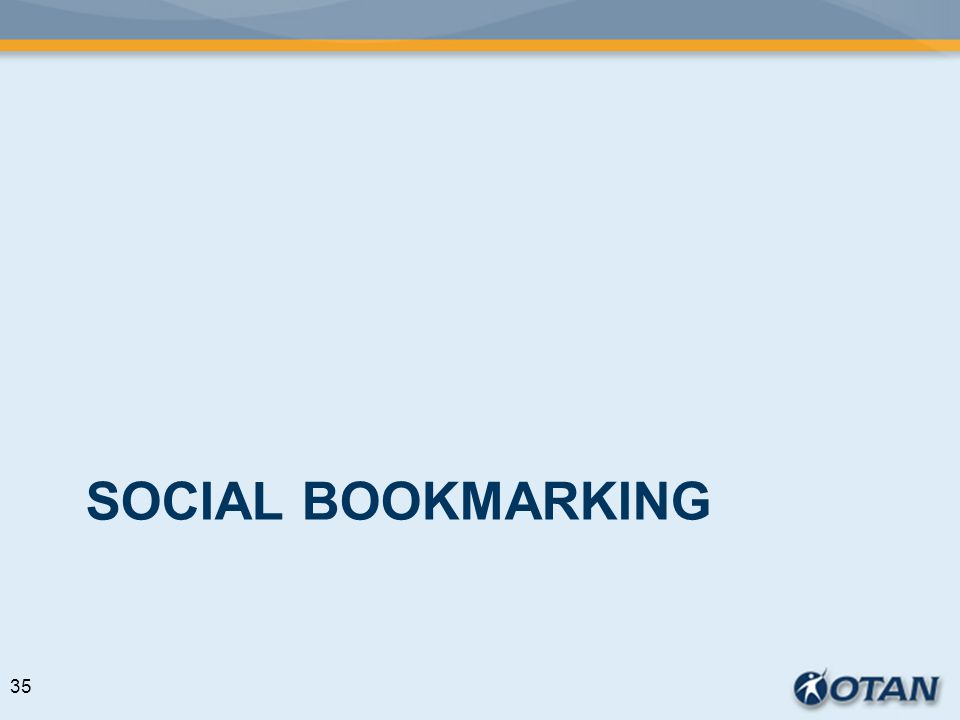 SOCIAL BOOKMARKING 35
