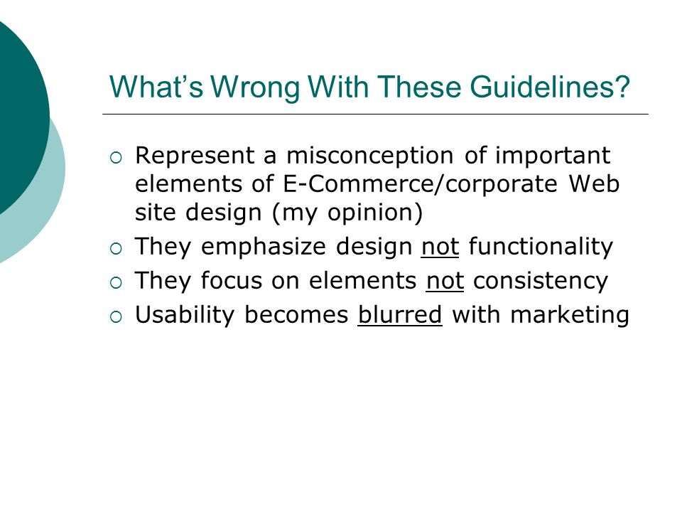 Whats Wrong With These Guidelines.