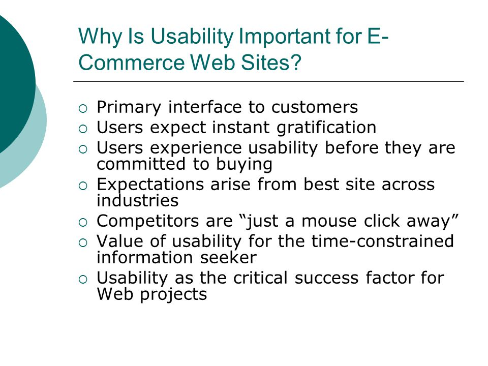 Why Is Usability Important for E- Commerce Web Sites.