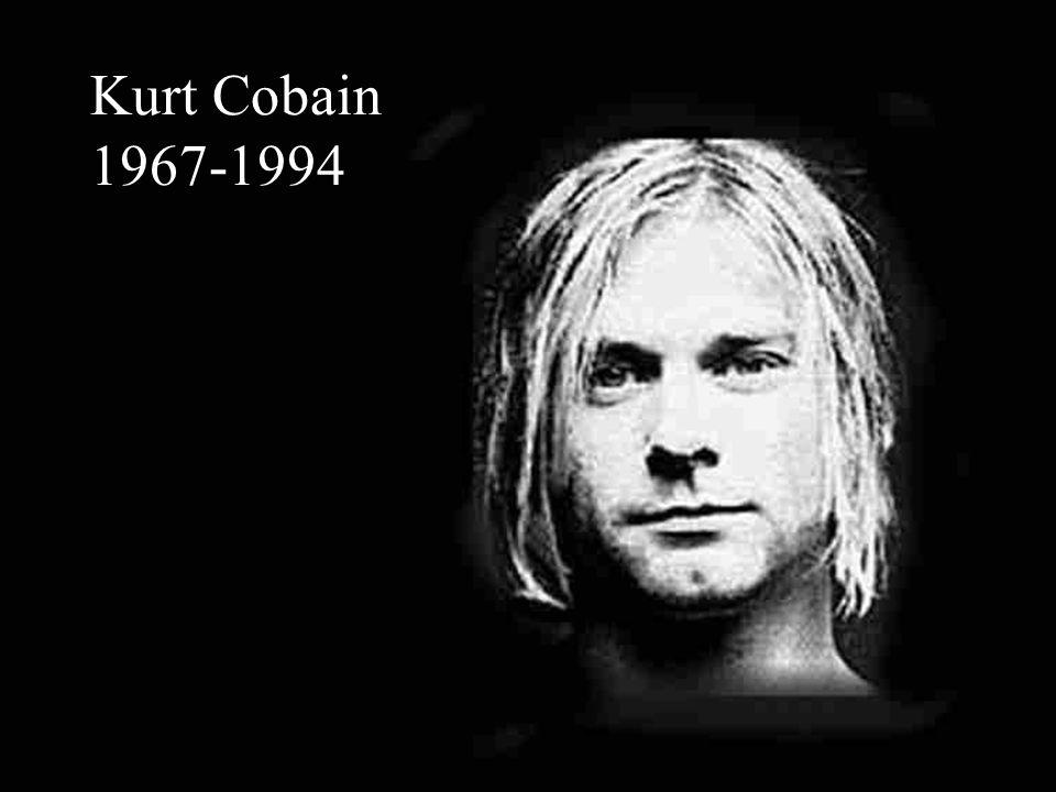 Kurt Cobain 1967-1994