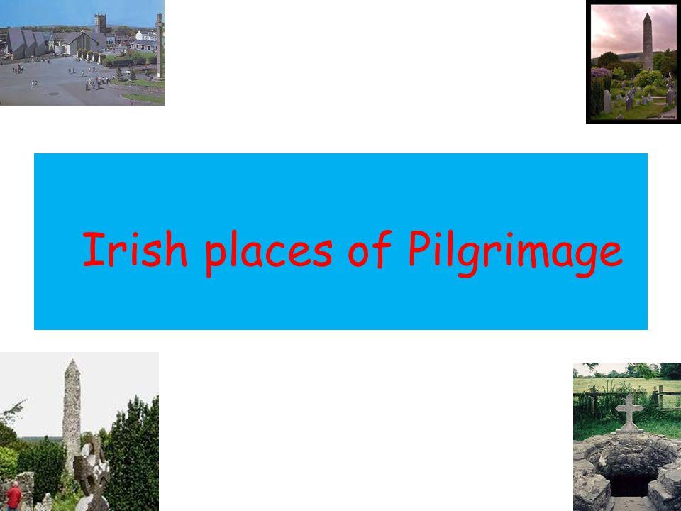 Irish places of Pilgrimage