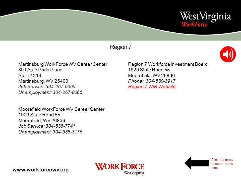 Region 6 Clarksburg WorkForce WV Career Center 16 Sterling Drive Bridgeport, WV 26630 Job Service: 304-627-2125 Unemployment: 304-627-2120 Elkins Work