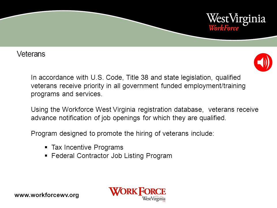 Veterans Veterans Services Specialists are trained to work exclusively with veterans to: Provide vocational guidance Ensure priority treatment for job