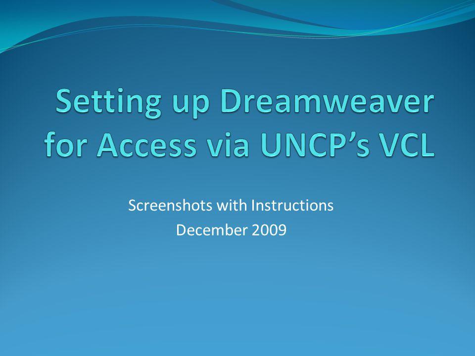 Access UNCPs VCL www.uncp.edu/doit/vcl/ Access UNCPs VCL via DoITs website at the URL above.