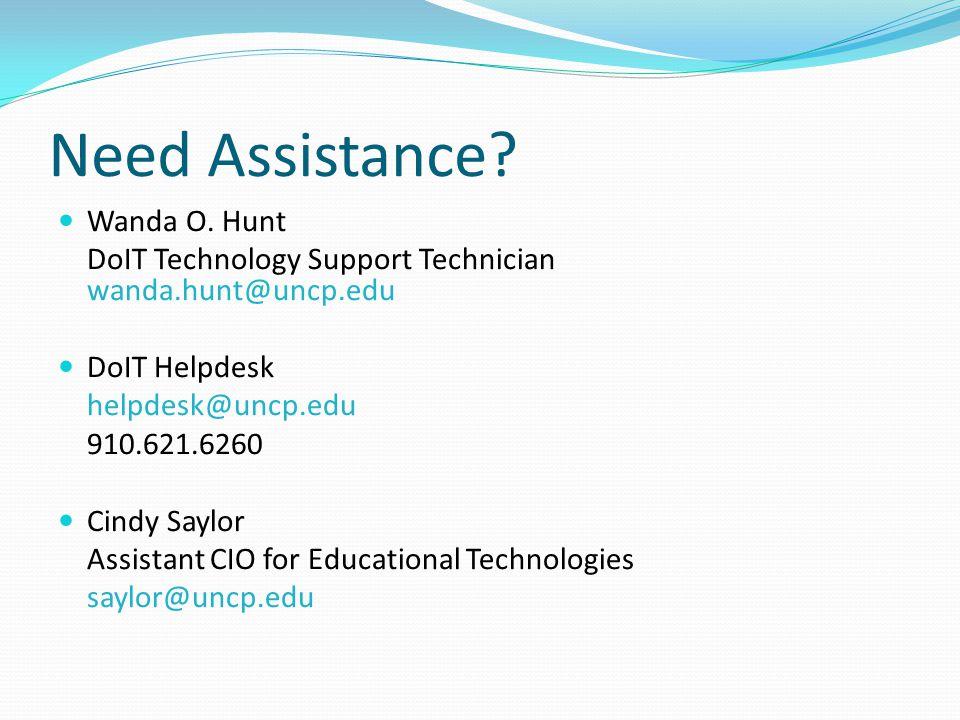 Need Assistance. Wanda O.