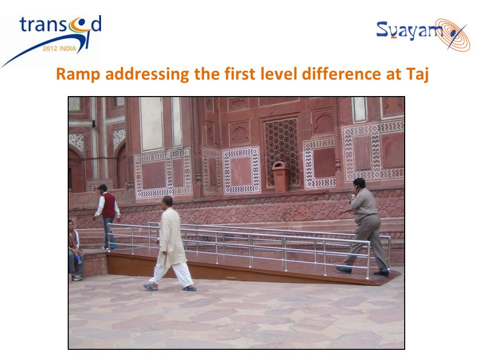Ramp addressing the first level difference at Taj