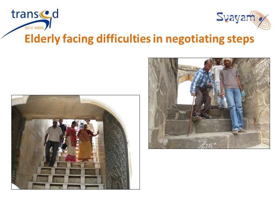 Elderly facing difficulties in negotiating steps