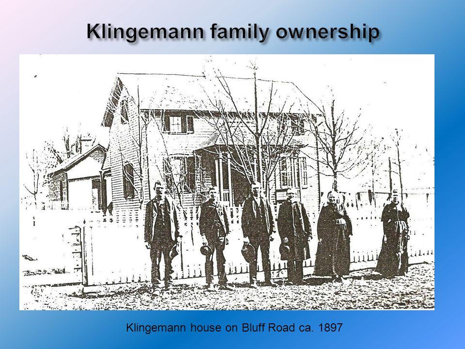 Klingemann house on Bluff Road ca. 1897
