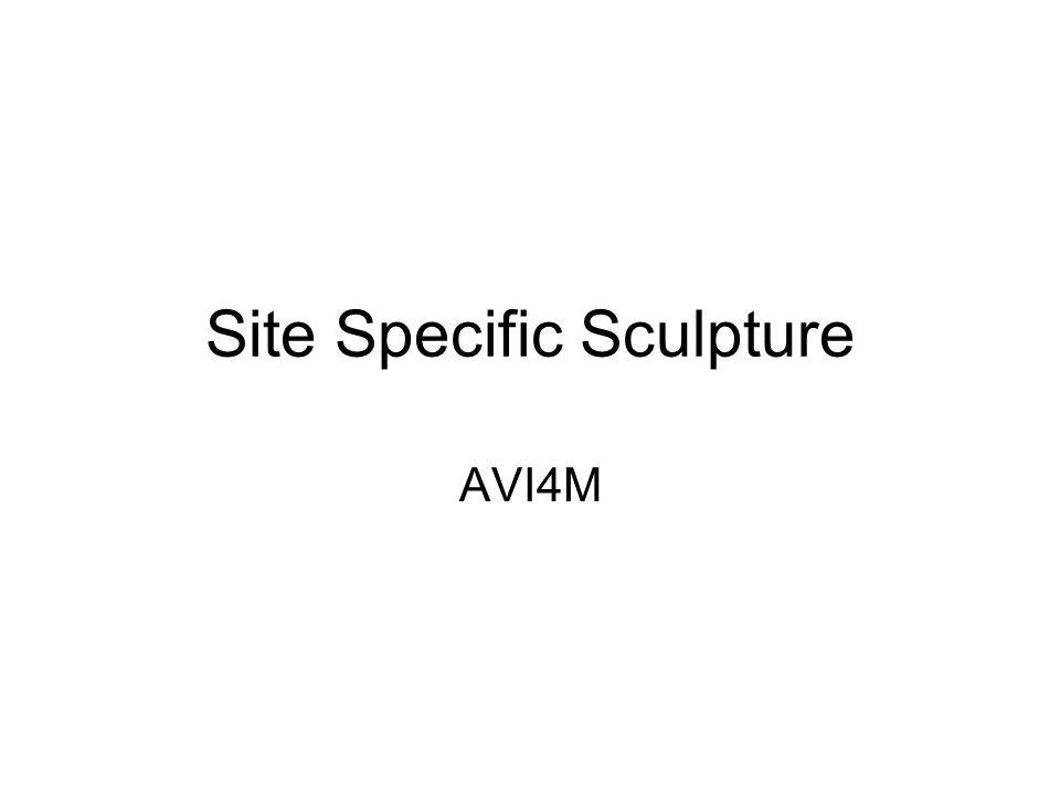 Site Specific Sculpture AVI4M