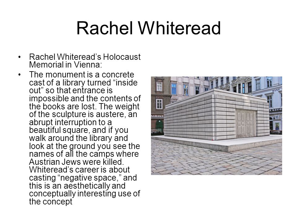 Rachel Whiteread Rachel Whitereads Holocaust Memorial in Vienna: The monument is a concrete cast of a library turned inside out so that entrance is im