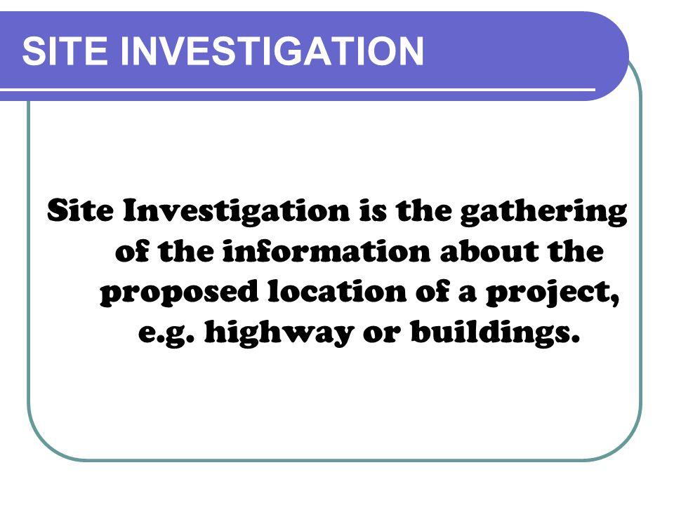 The Purpose of Site Investigation 1.