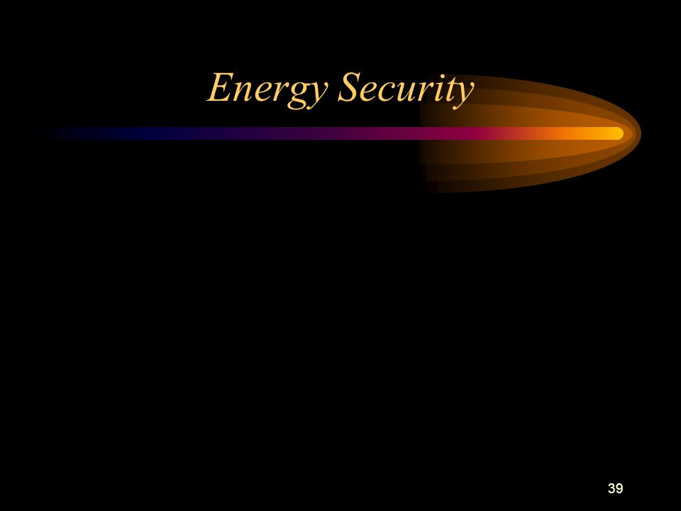 39 Energy Security