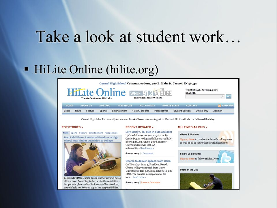 Take a look at student work… HiLite Online (hilite.org)