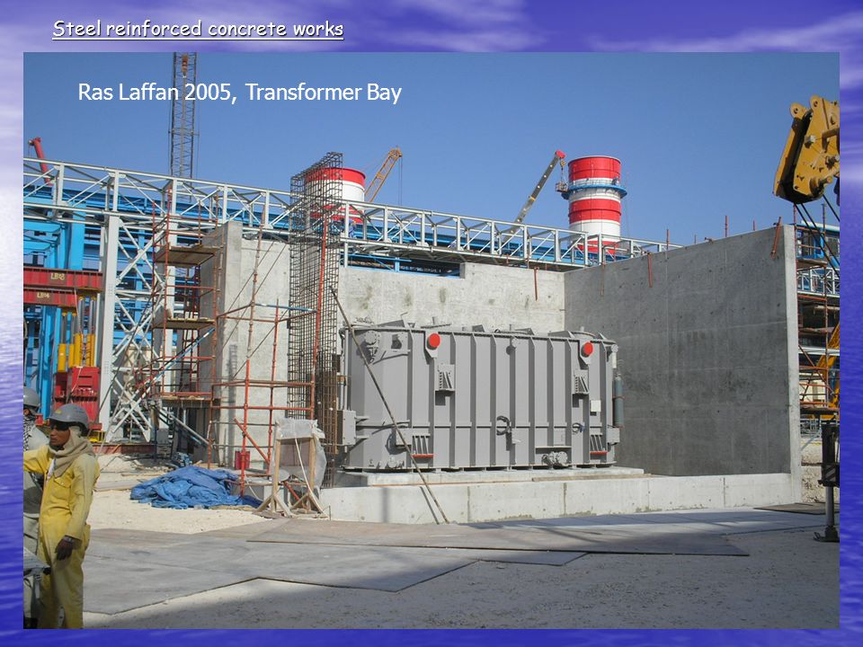 Steel reinforced concrete works Ras Laffan 2005, Transformer Bay