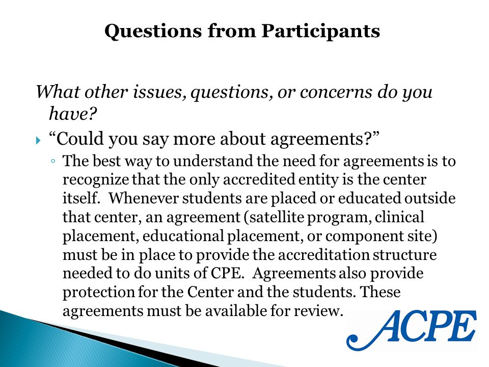 What other issues, questions, or concerns do you have? Could you say more about agreements? The best way to understand the need for agreements is to r