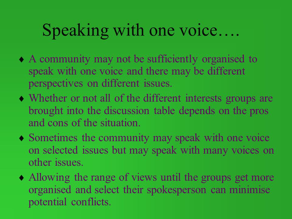 Speaking with one voice….