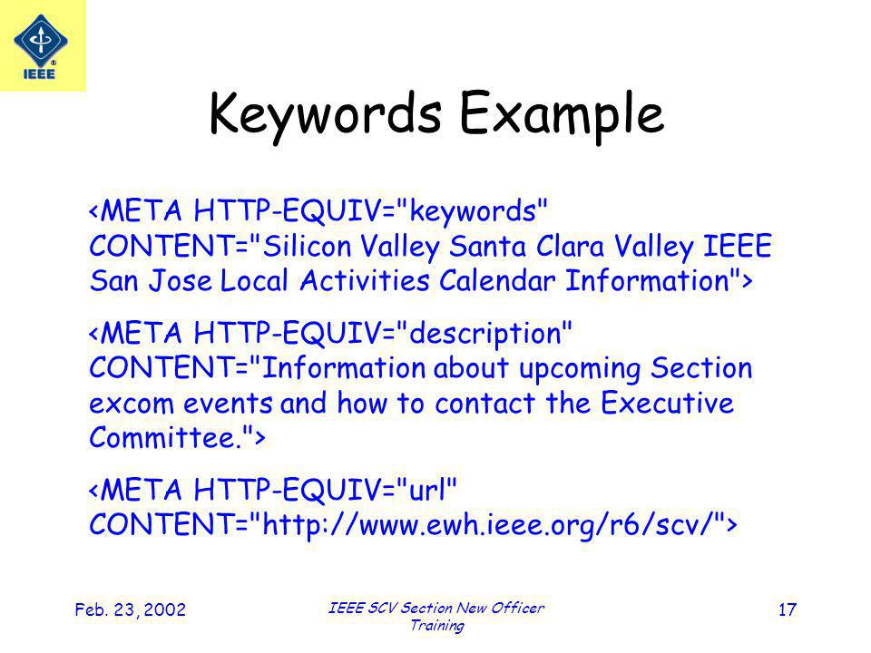 Feb. 23, 2002 IEEE SCV Section New Officer Training 17 Keywords Example