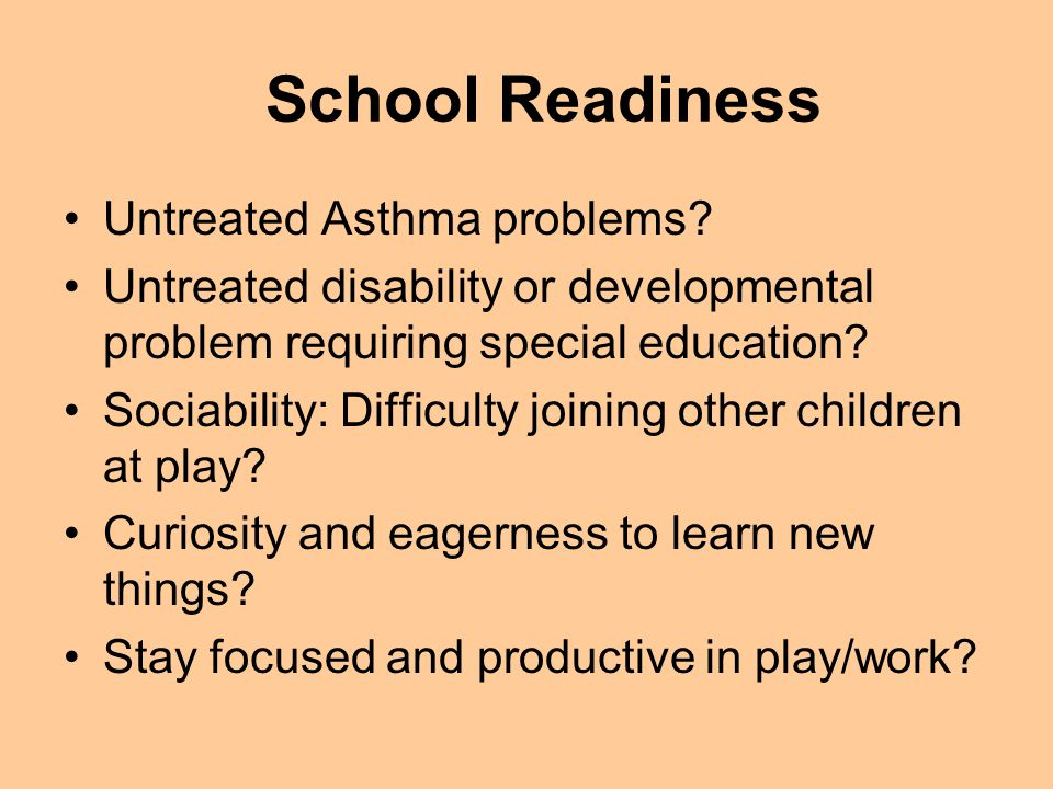 School Readiness Untreated Asthma problems.