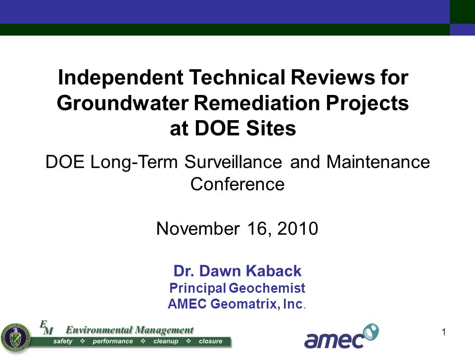 1 DOE Long-Term Surveillance and Maintenance Conference November 16, 2010 Dr.