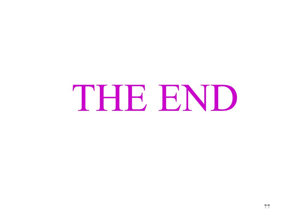 77 THE END