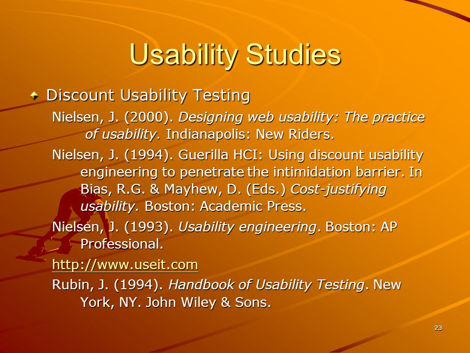 23 Usability Studies Discount Usability Testing Nielsen, J.