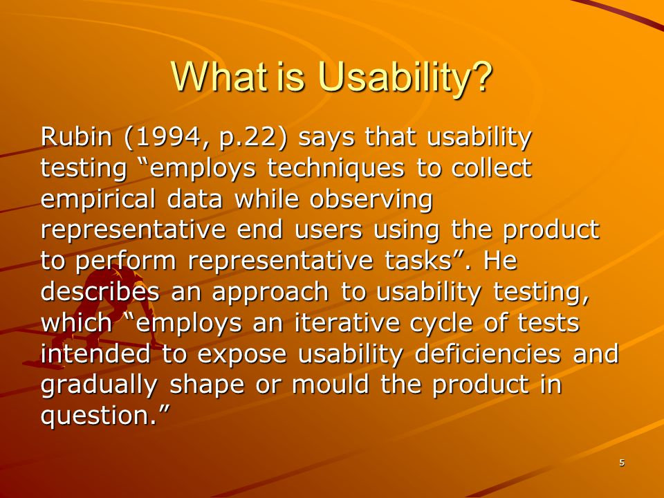 5 What is Usability.