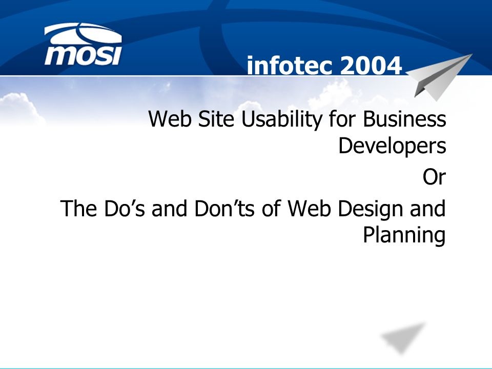 infotec 2004 Web Site Usability for Business Developers Or The Dos and Donts of Web Design and Planning