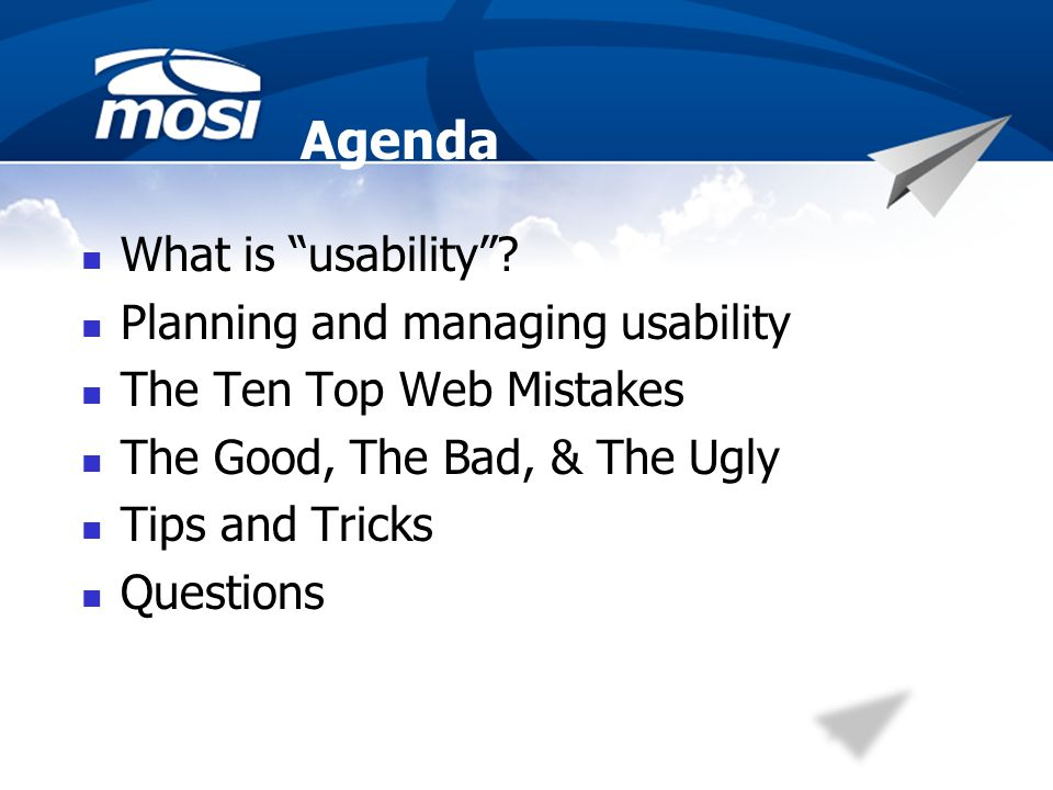 Agenda What is usability.