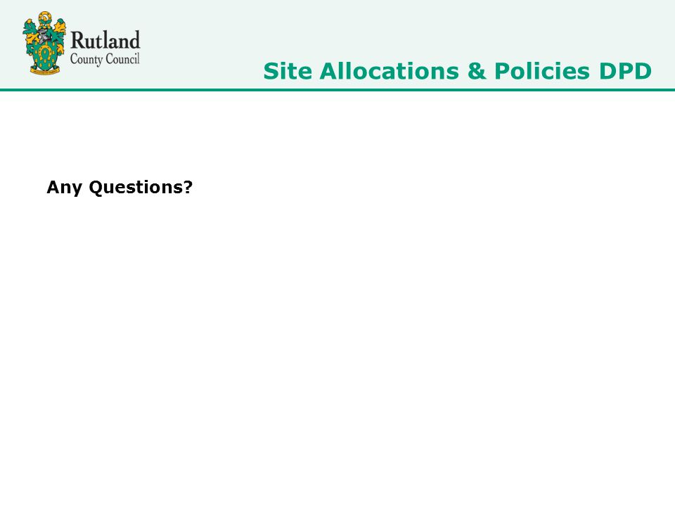 Any Questions Site Allocations & Policies DPD