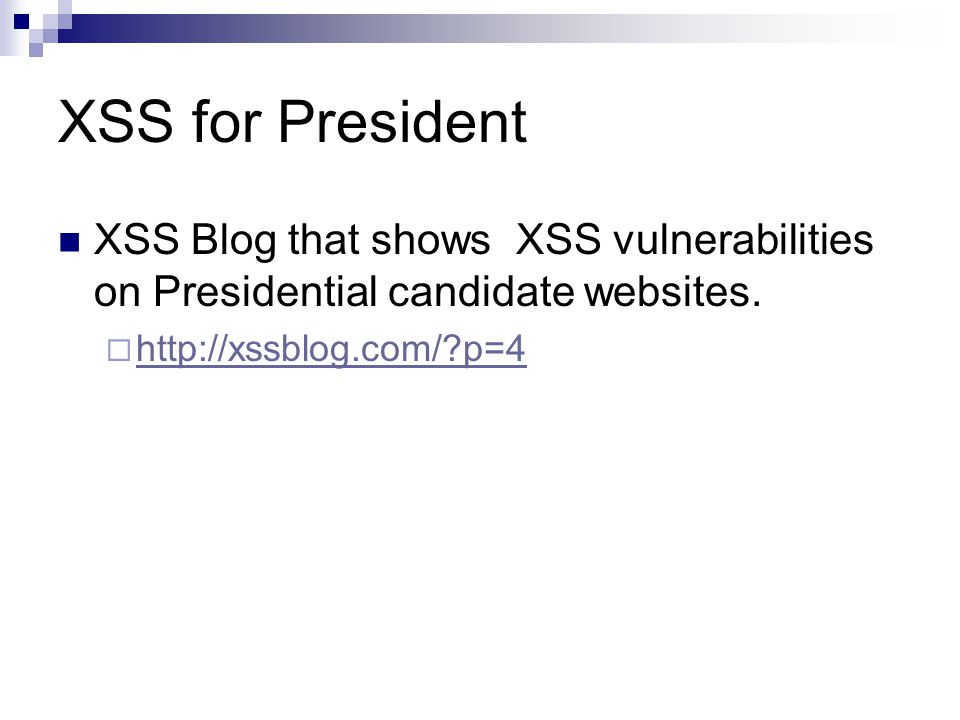 XSS for President XSS Blog that shows XSS vulnerabilities on Presidential candidate websites.