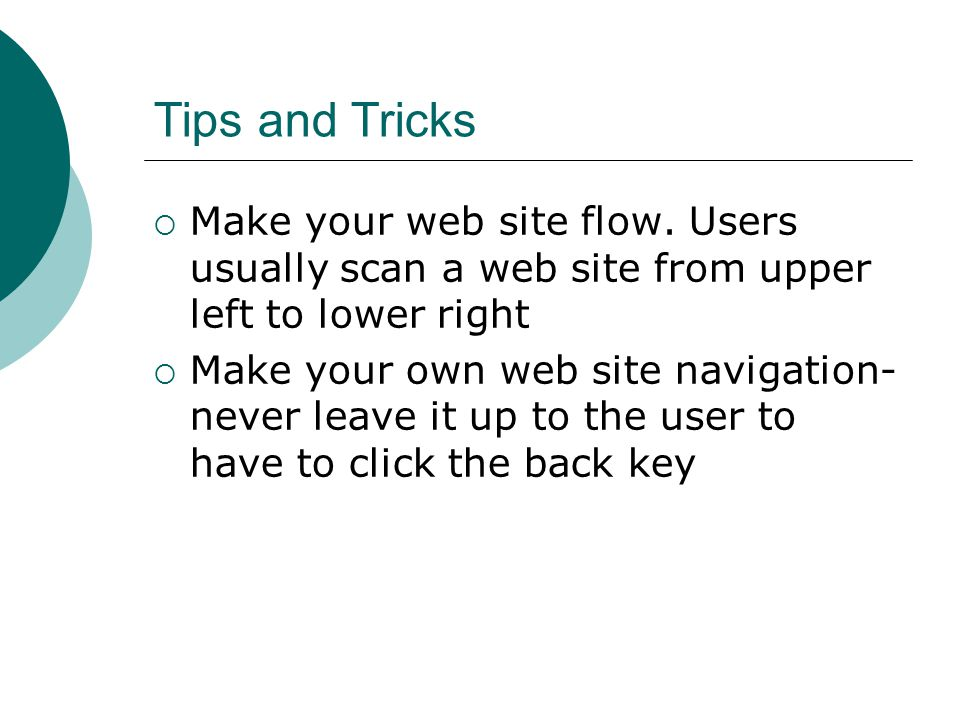 Tips and Tricks Make your web site flow.