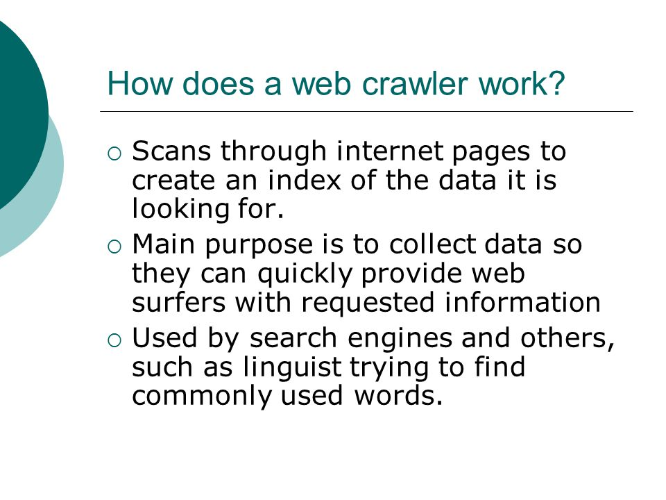How does a web crawler work.