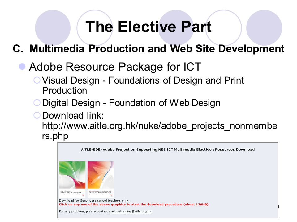 14 Adobe Resource Package for ICT Visual Design - Foundations of Design and Print Production Digital Design - Foundation of Web Design Download link: