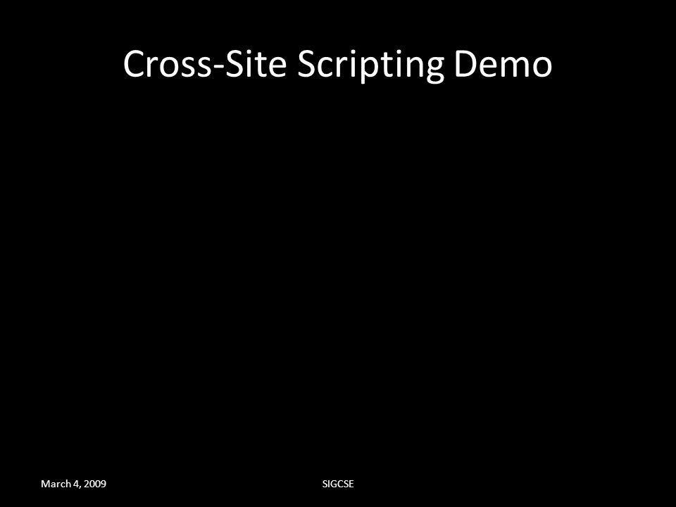 March 4, 2009SIGCSE Cross-Site Scripting Demo