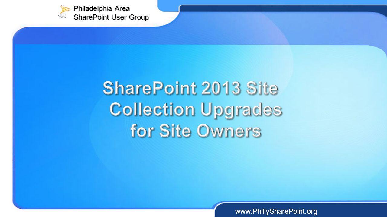 Philadelphia Area SharePoint User Group www.PhillySharePoint.org