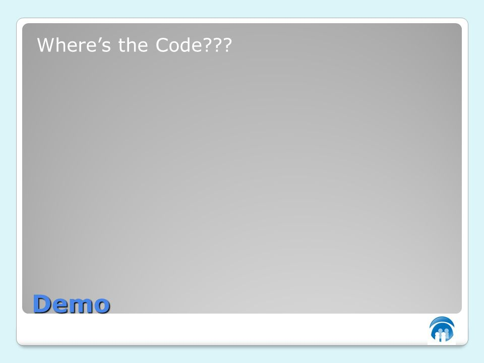 Demo Wheres the Code???
