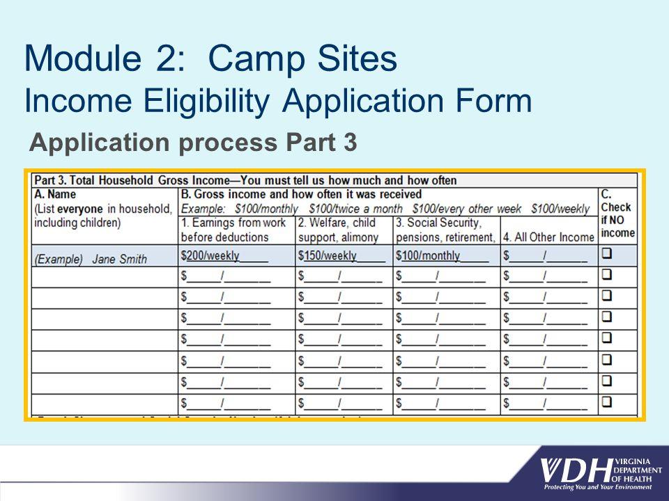 Module 2: Camp Sites Income Eligibility Application Form Application process Part 3