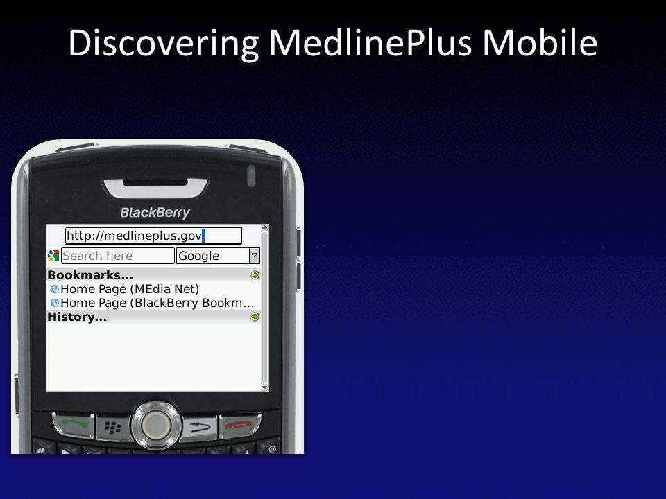 Discovering MedlinePlus Mobile