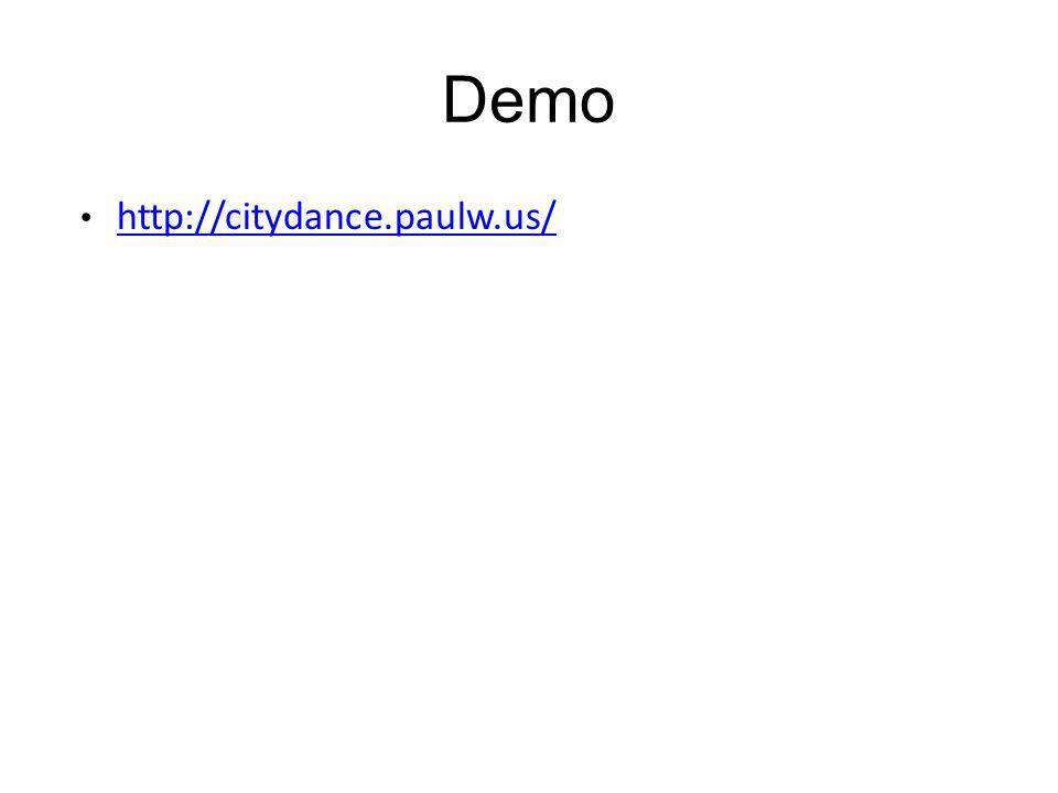 Demo http://citydance.paulw.us/