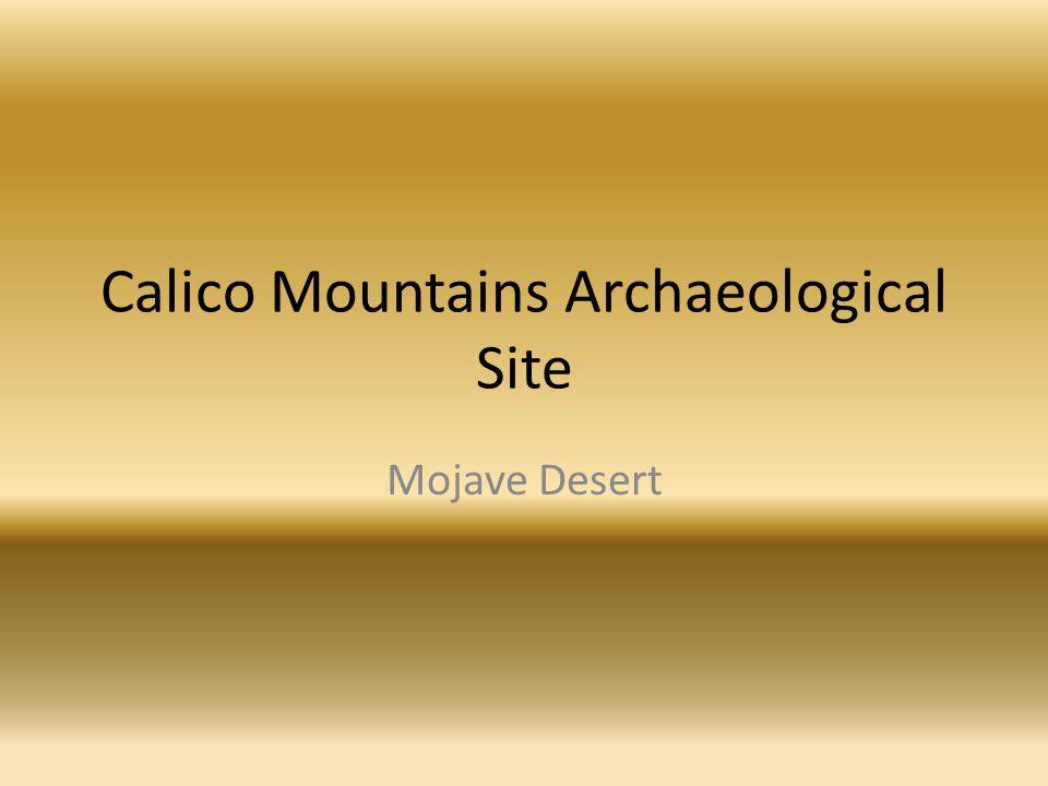 Calico Mountains Archaeological Site Mojave Desert