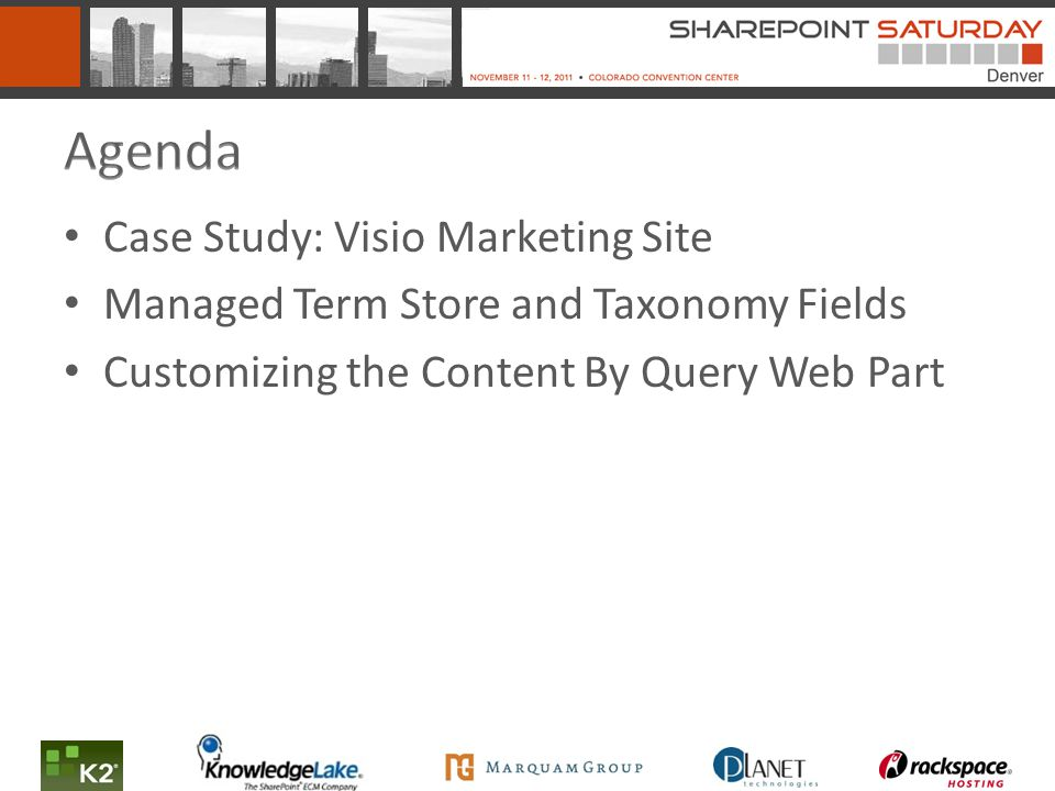 Case Study: Visio Marketing Site Managed Term Store and Taxonomy Fields Customizing the Content By Query Web Part