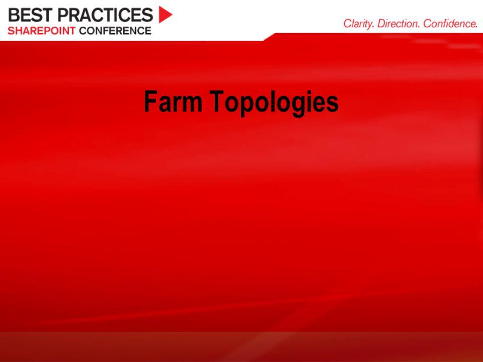 Farm Topologies
