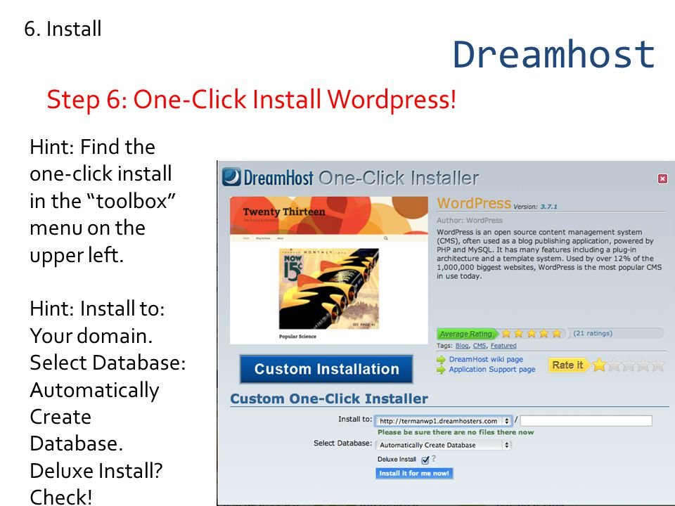 Dreamhost Step 6: One-Click Install Wordpress. 6.