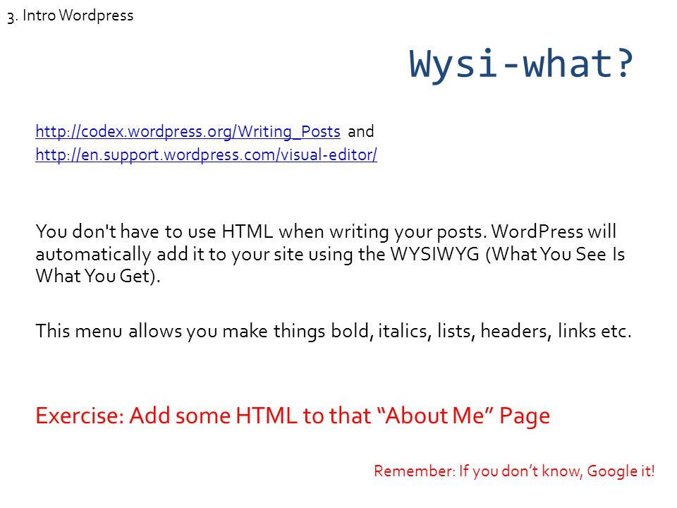 Wysi-what.