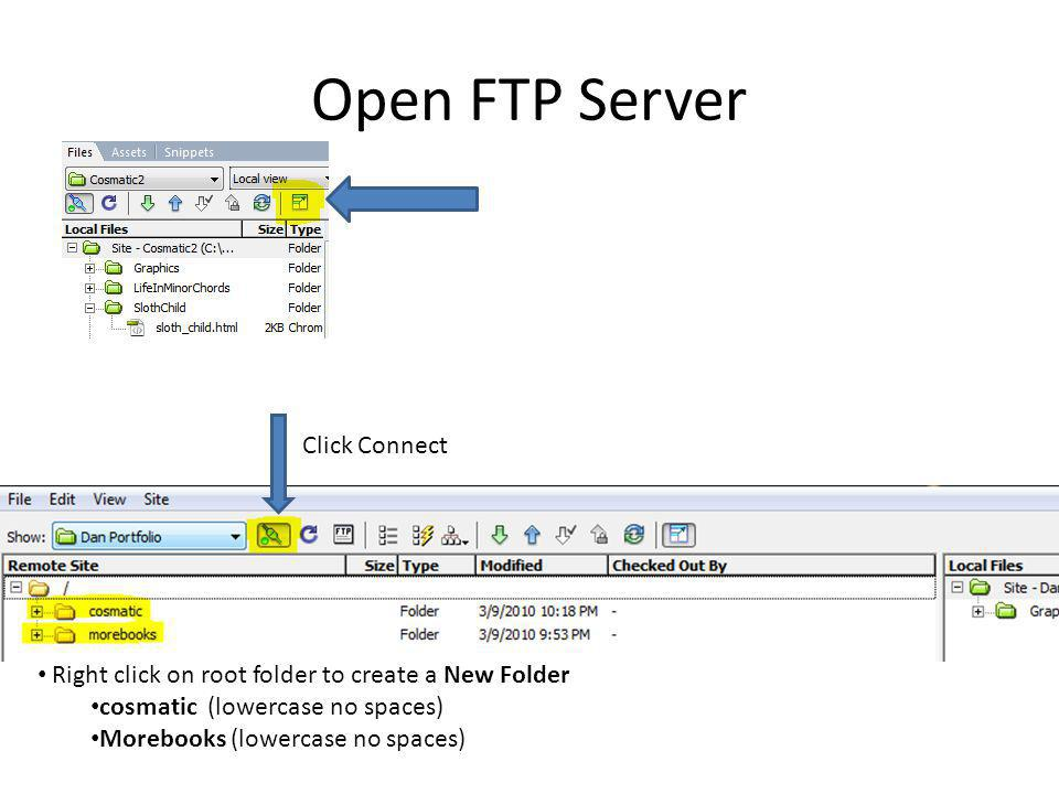 Open FTP Server Click Connect Right click on root folder to create a New Folder cosmatic (lowercase no spaces) Morebooks (lowercase no spaces)
