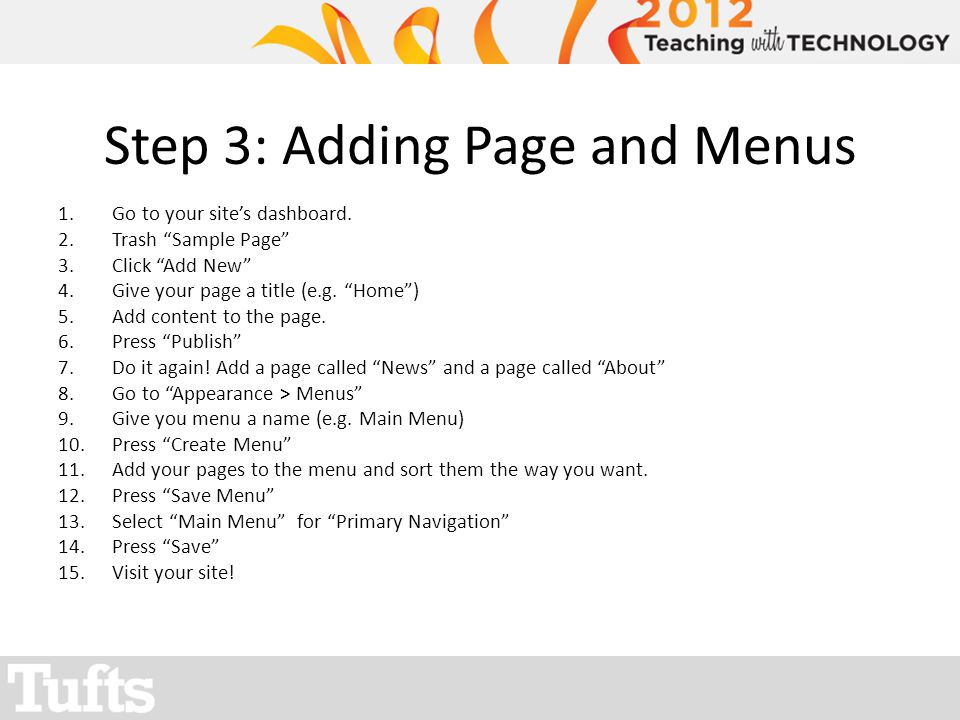 Step 3: Adding Page and Menus 1.Go to your sites dashboard.