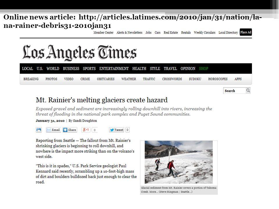 Online news article: http://articles.latimes.com/2010/jan/31/nation/la- na-rainer-debris31-2010jan31