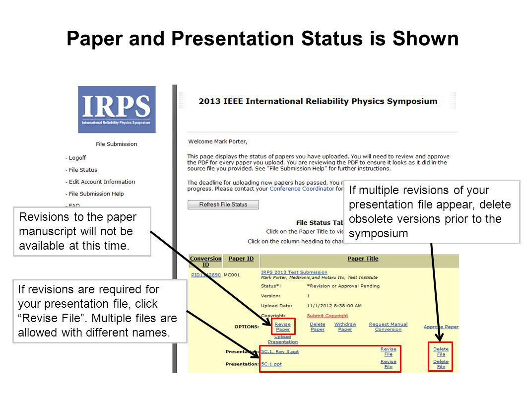 Paper and Presentation Status is Shown If revisions are required for your presentation file, click Revise File.