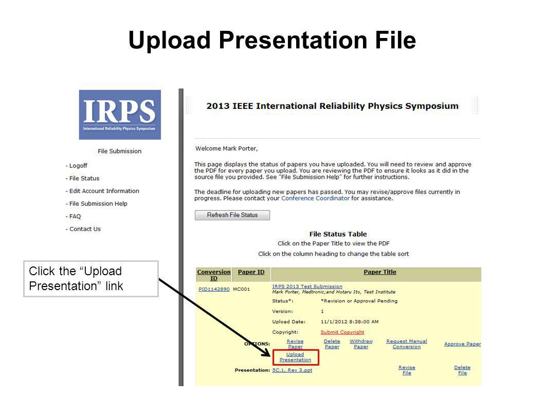 Upload Presentation File Click the Upload Presentation link